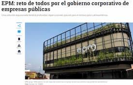 EPM: reto de todos por el gobierno corporativo de empresas públicas